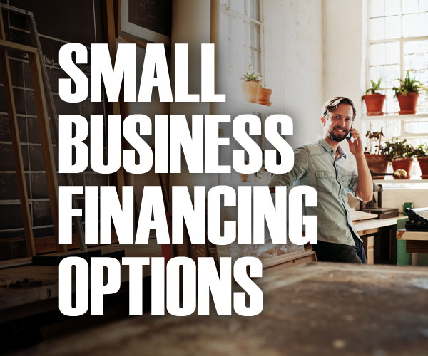 Six Amazing Financing Options for Start-up Businesses