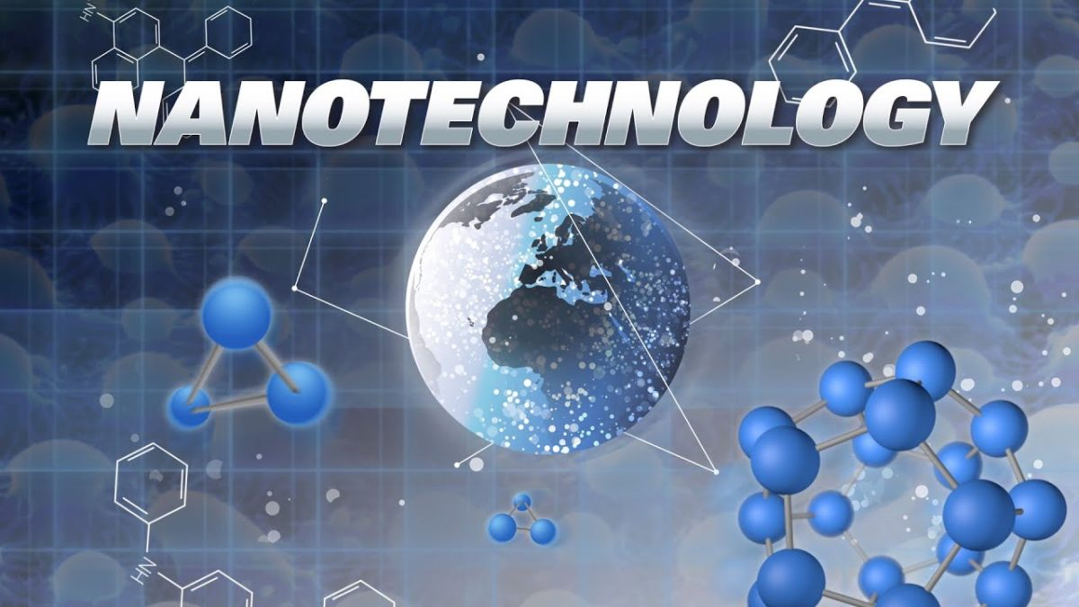 How Nanotechnology Could Change the World