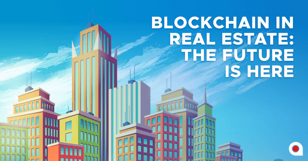 The Reason Why The Real Estate Market Is Prime For A Crypto Disruption